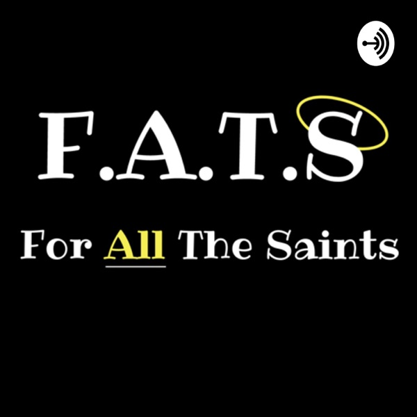 For All the Saints Podcast