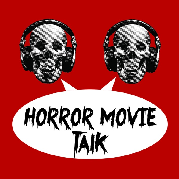Horror Movie Talk