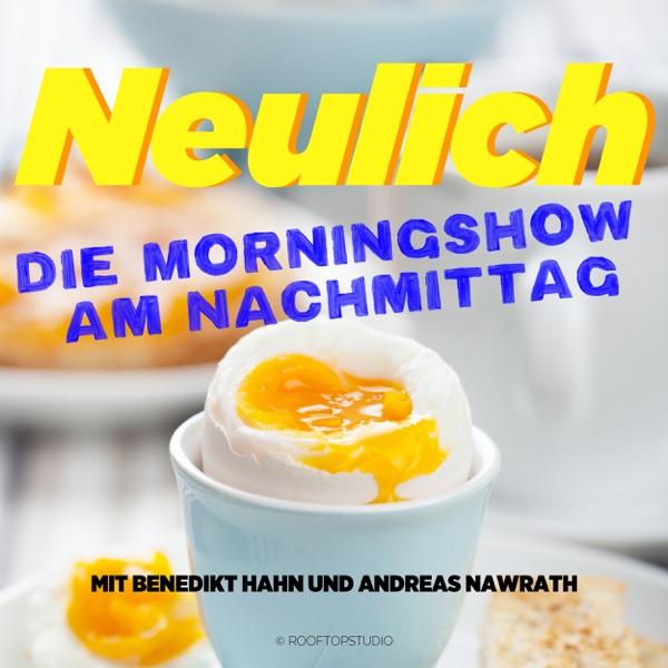 Neulich – Die Morningshow am Nachmittag
