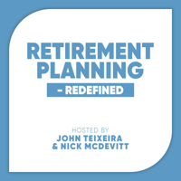 Retirement Planning - Redefined podcast