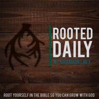 Rooted Daily with Brandon Lavy podcast