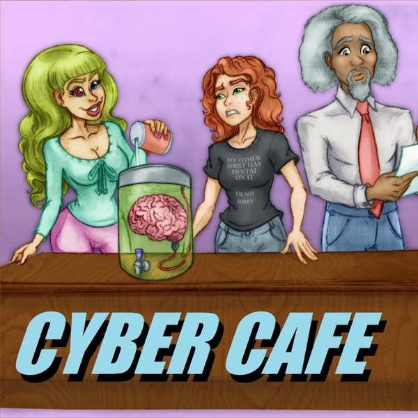 Cyber Cafe: A Sitcom for Your Ear-Holes