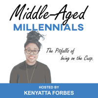 Middle Aged Millennials podcast