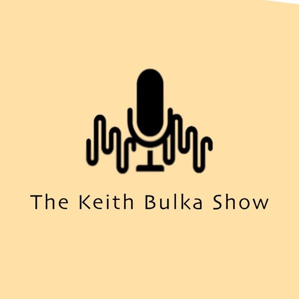 Keith Bulka Show