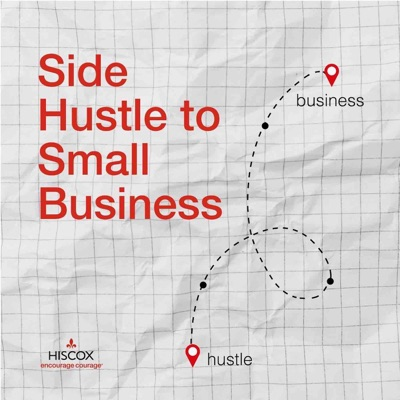 Side Hustle to Small Business