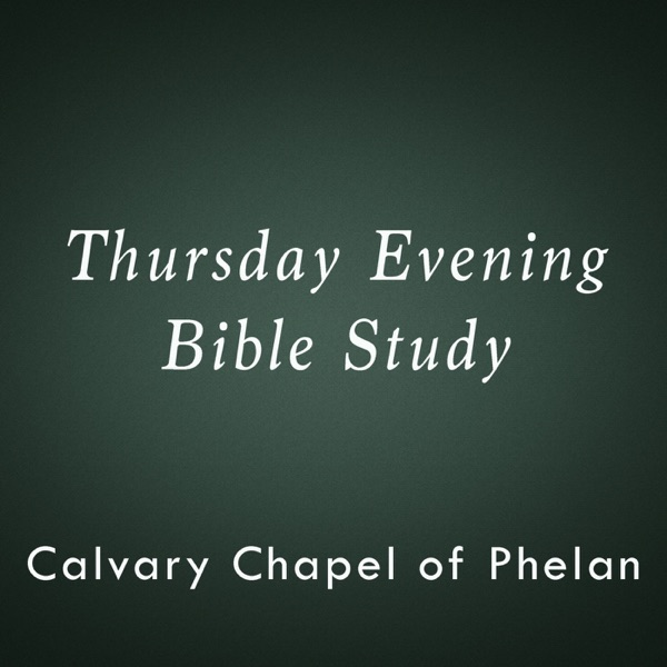 Calvary Chapel of Phelan - Mid-week study