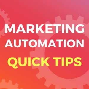 Marketing Automation Quick Tips
