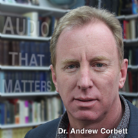 Messages that matter by Dr. Andrew Corbett podcast