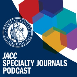 JACC Speciality Journals on Apple Podcasts