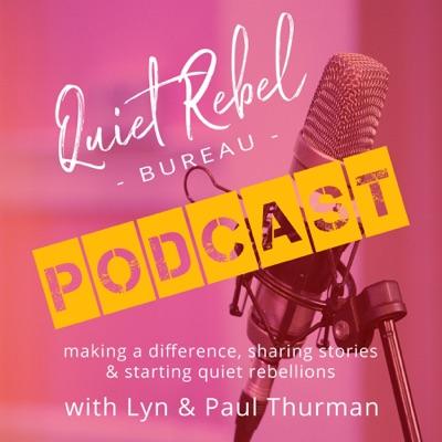 Quiet Rebel Bureau Podcast