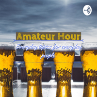 Amateur Hour podcast