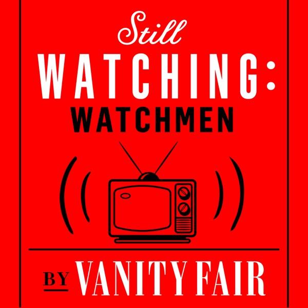 Still Watching: Watchmen