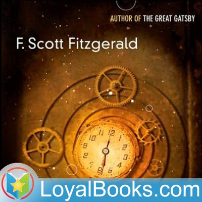 The Curious Case of Benjamin Button by F. Scott Fitzgerald:Loyal Books