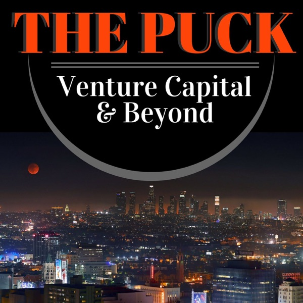 The Puck: Venture Capital and Beyond