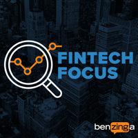 Benzinga Fintech Focus podcast