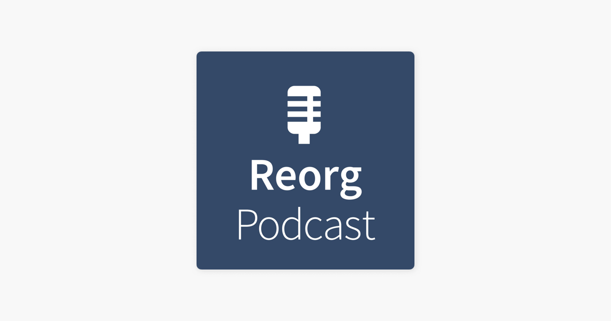 Reorg Ruminations on Apple Podcasts