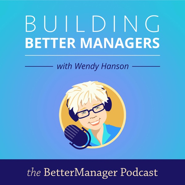 Building Better Managers podcast show image