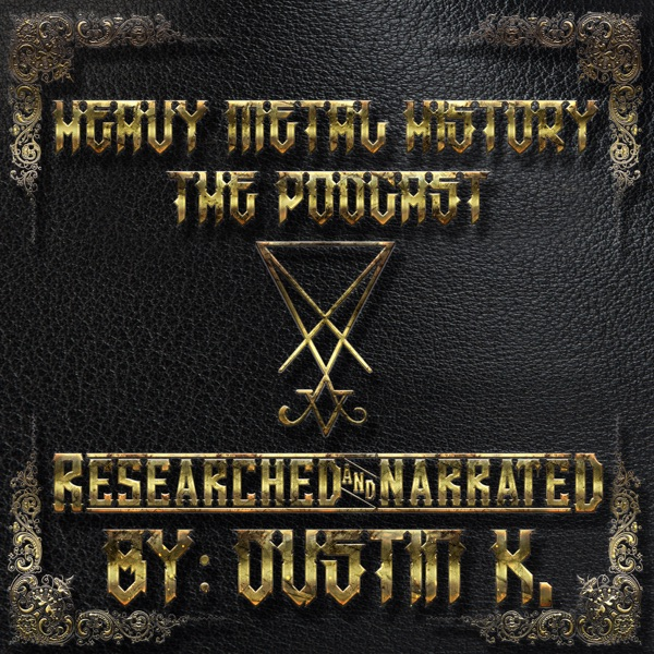 Heavy Metal History: The Podcast