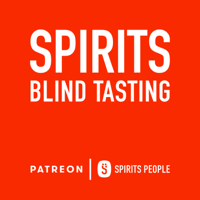Spirits Blind Tasting - A Spirits People Podcast podcast