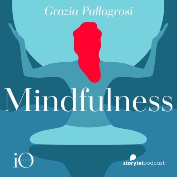 Mindfulness per il tuo benessere