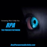 Image of REAL PARANORMAL ACTIVITY - THE PODCAST/NETWORK podcast