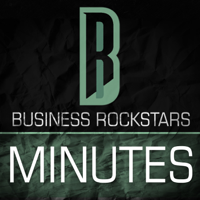 Podcast cover art for Business Rockstars Minutes