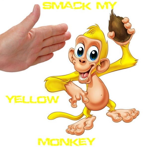 Smack My Yellow Monkey's Podcast