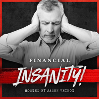 Financial Insanity! podcast