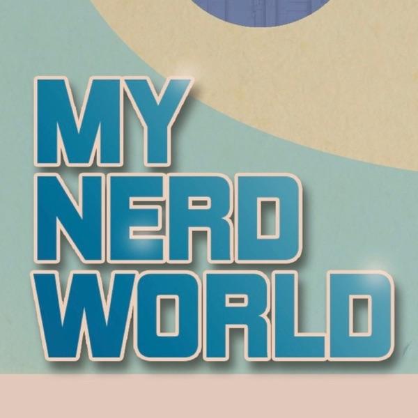 My Nerd World: Star Wars Podcast