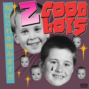 2 Good Boys