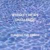 Whiskey News Challenge artwork