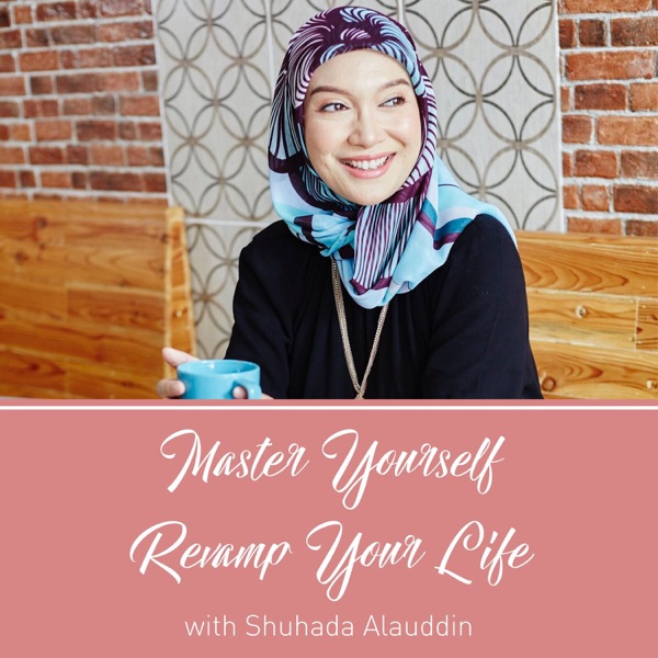 Master Yourself Revamp Your LifePodcast