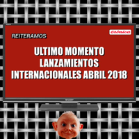 Lanzamientos Abril 2018 podcast