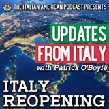 Updates From Italy with Patrick O'Boyle: Italy Reopening