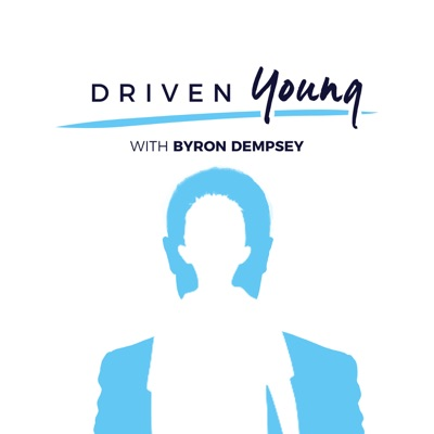 Driven Young:Byron Dempsey
