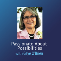 WebTalkRadio.net » Passionate About Possibilities podcast
