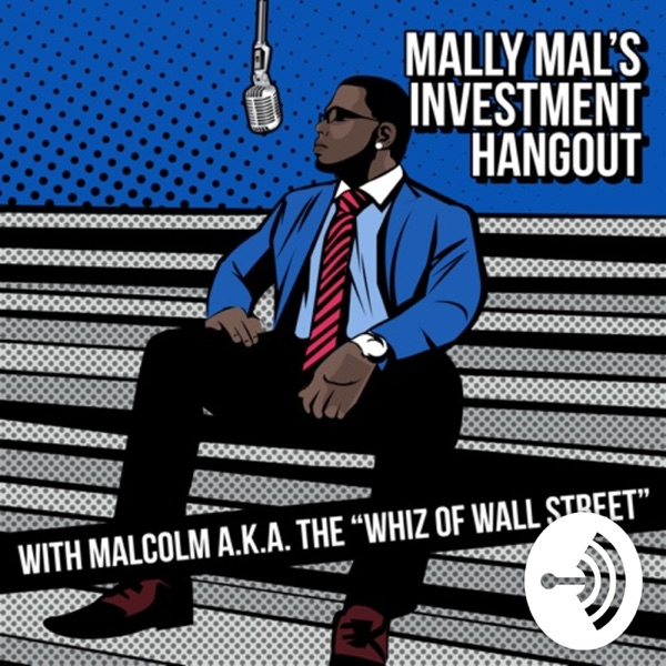 Mally Mal's Investment Hangout