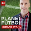 Planet Fútbol with Grant Wahl artwork