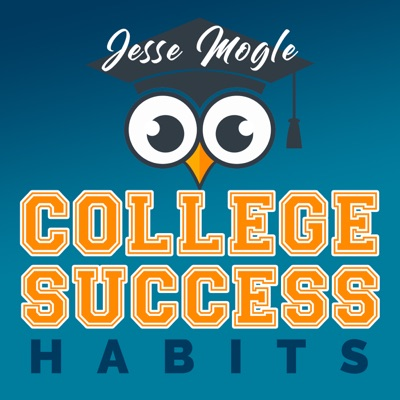 The College Success Habits Podcast