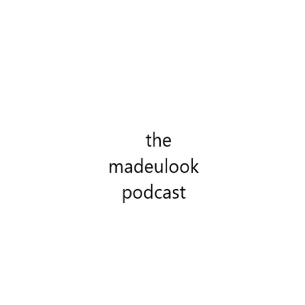 The MADEULOOK Podcast