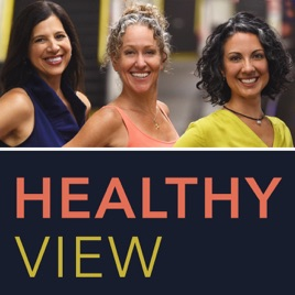 Healthy View Radio on Apple Podcasts