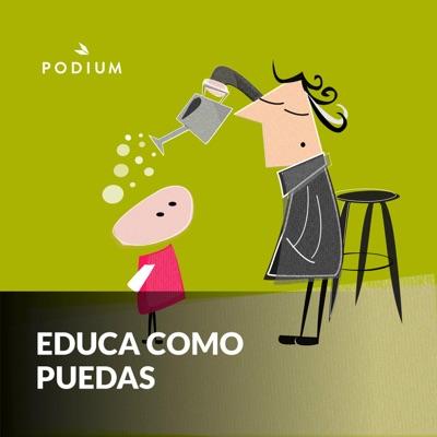 Educa Como Puedas:Podium Podcast