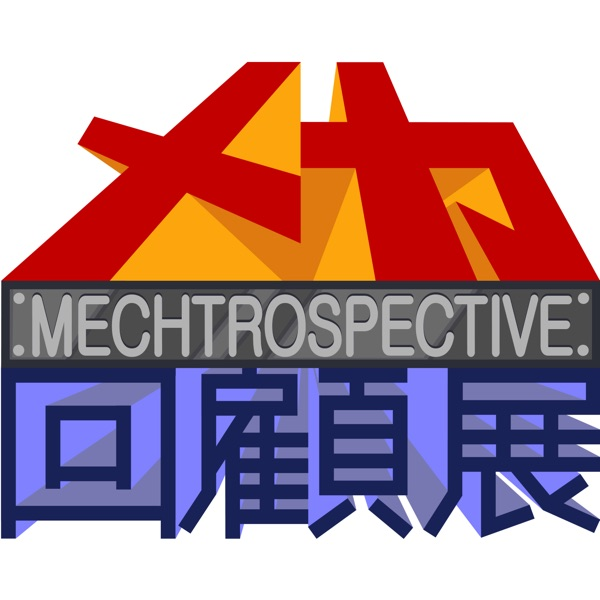Mechtrospective