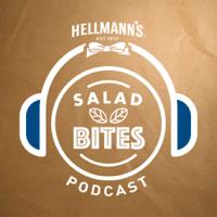 Salad Bites: The Hellmann's Salad Idea Garden Podcast podcast