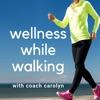 Wellness While Walking artwork