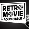 Retro Movie Roundtable artwork