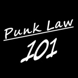 Image of Punk Law 101 - A Legal News, Commentary, & Comedy Series podcast