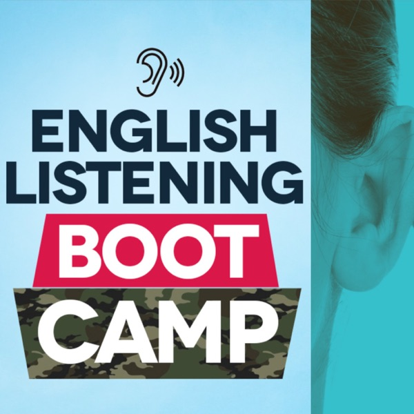 The English Listening Boot Camp Podcast