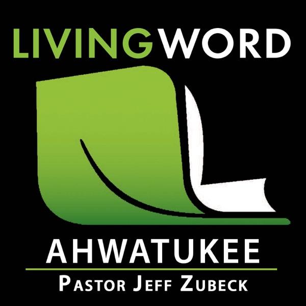Living Word Ahwatukee - Pastor Jeff Zubeck