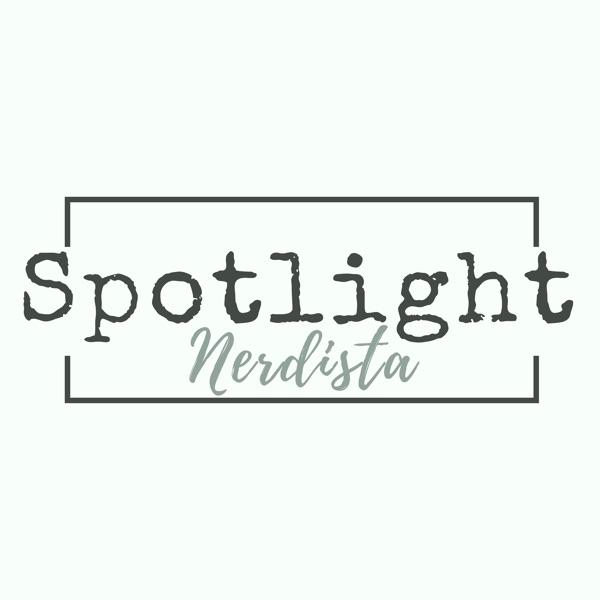 Spotlight Nerdista